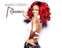 Quanto conosci Rihanna?