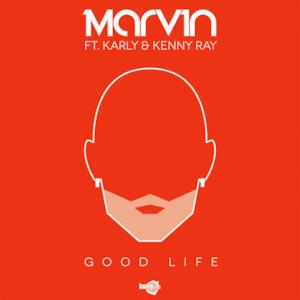 Good Life (feat. Karly & Kenny Ray) - EP