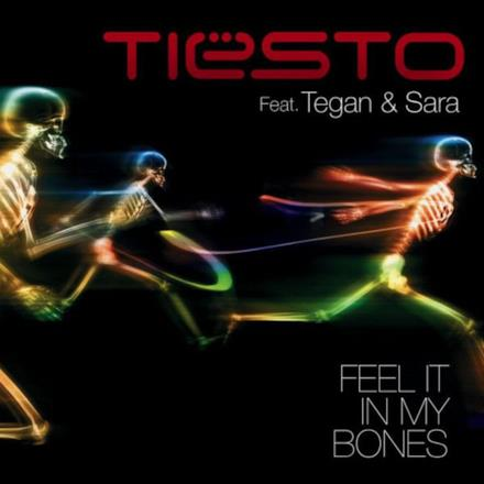 Feel It In My Bones (feat. Tegan & Sara) - Single