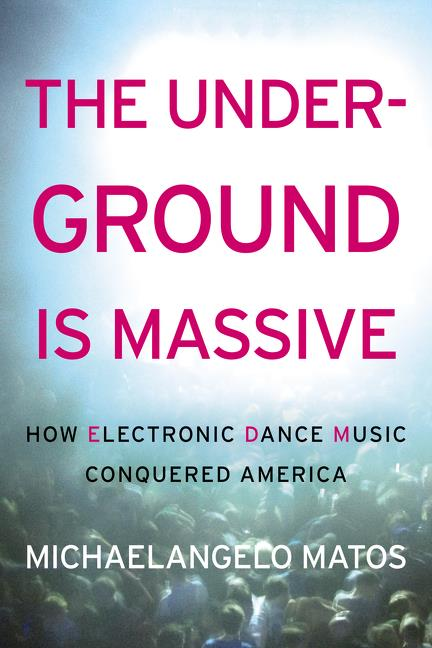Copertina del libro The Underground is Massive