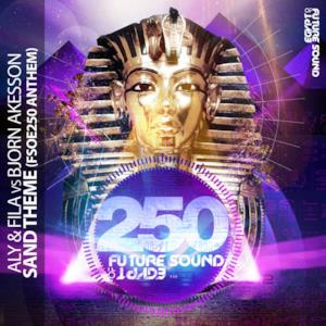 Sand Theme - FSOE 250 Anthem (Remixes) - EP