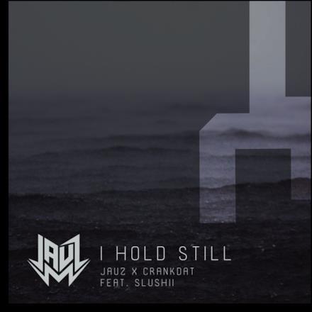 I Hold Still (feat. Slushii) - Single