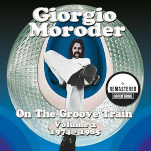 On the Groove Train Volume 2 - 1974 - 1985 (Remastered)