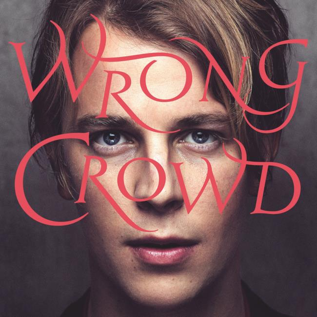 Wrong Crowd - Tom Odell