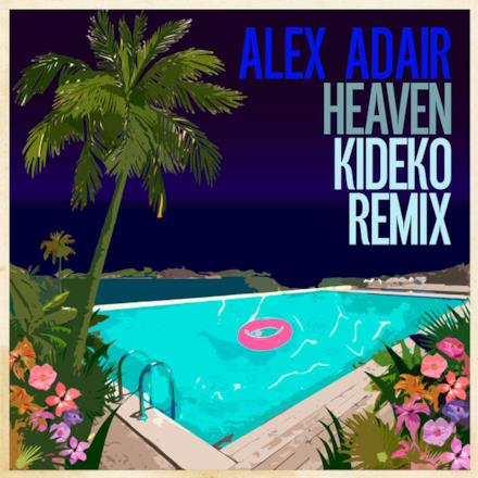 Heaven (Kideko Remix) - Single