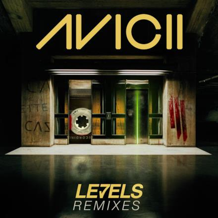 Levels (Remixes) - Single