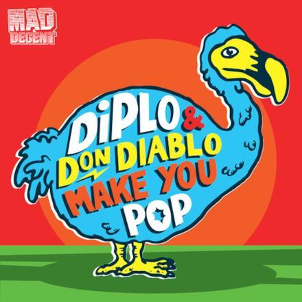 Make You Pop (Remixes) - EP