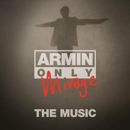 "Armin Only - Mirage ""The Music"""