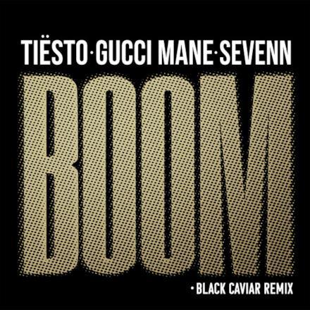 BOOM (feat. Gucci Mane) [Black Caviar Remix] - Single