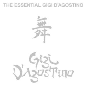 The Essential Gigi D'Agostino