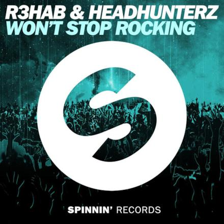Won't Stop Rocking (Extended Mix) - Single