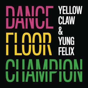 Dancefloor Champion - Single