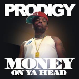 Money on Ya Head - Single