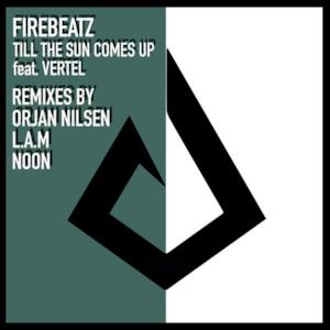Till the Sun Comes Up (feat. Vertel) [Remixes] - EP