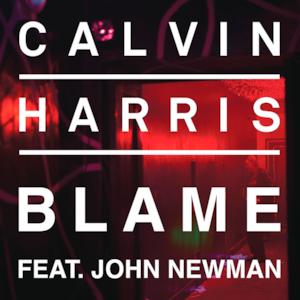Blame (feat. John Newman) - Single