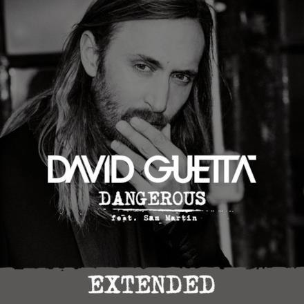 Dangerous (feat. Sam Martin) [Extended] - Single