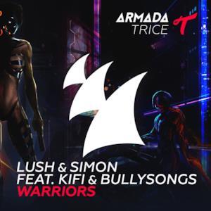 Warriors (feat. KiFi & BullySongs) - Single