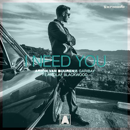 I Need You (feat. Olaf Blackwood) - Single