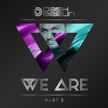 We Are, Pt. 2