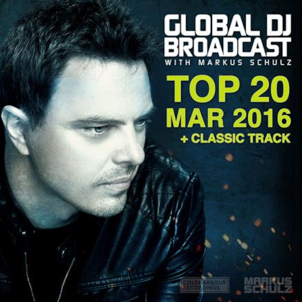 Global Dj Broadcast - Top 20 March 2016