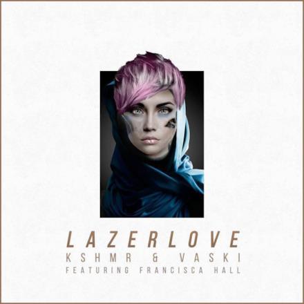 Lazer Love (feat. Francisca Hall) - Single