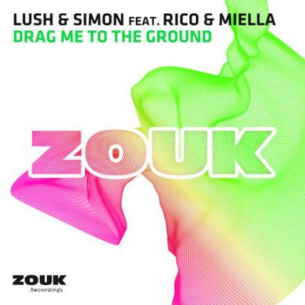 Drag Me To the Ground (feat. Rico & Miella) - Single