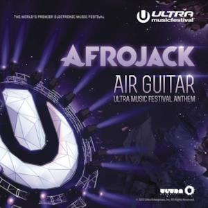 Air Guitar (Ultra Music Festival Anthem) - Single