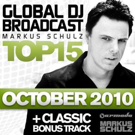 Global DJ Broadcast Top 15 - October 2010 (Including Classic Bonus Track)