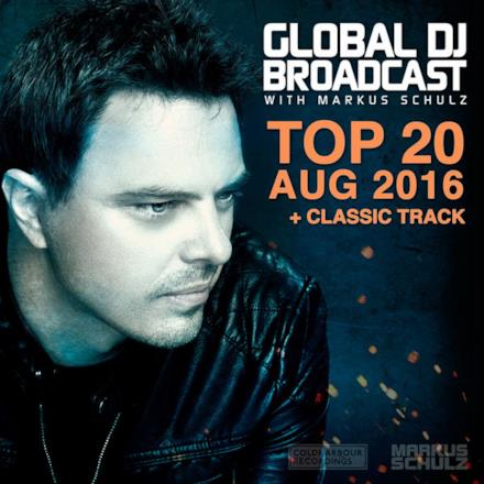 Global Dj Broadcast - Top 20 August 2016