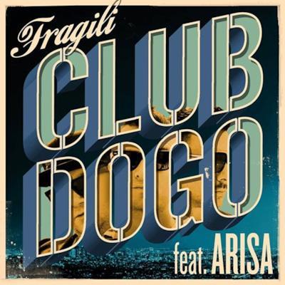 La copertina del singolo Fragili dei Club Dogo feat. Arisa