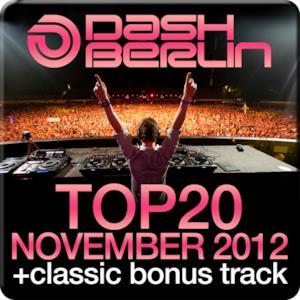 Dash Berlin Top 20 - November 2012 (Including Classic Bonus Track)