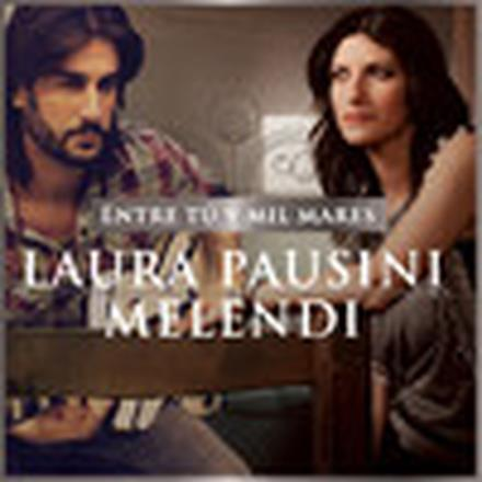 Entre tú y mil mares (with Melendi) - Single