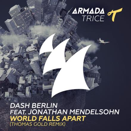 World Falls Apart (feat. Jonathan Mendelsohn) [Thomas Gold Remix] - Single