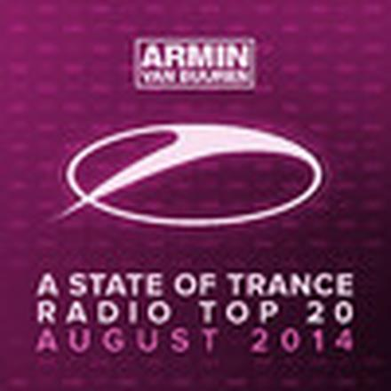 A State of Trance Radio Top 20 - August 2014 (Including Classic Bonus Track)