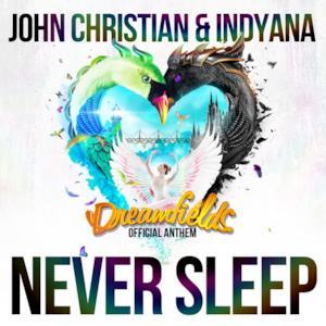 Never Sleep (Official Dreamfields Anthem) - Single