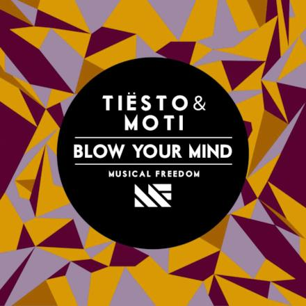 Blow Your Mind - Sinlge