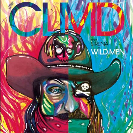 Wild Men (feat. Sirena) - Single