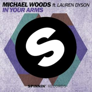 In Your Arms (feat. Lauren Dyson) (Club Mix) - Single