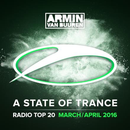 A State of Trance Radio: Top 20 - March / April 2016