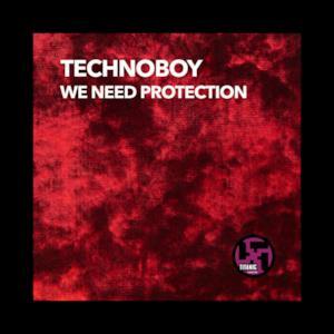 We Need Protection - EP
