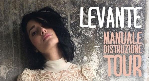 Levante Manuale Distruzione Tour 2014
