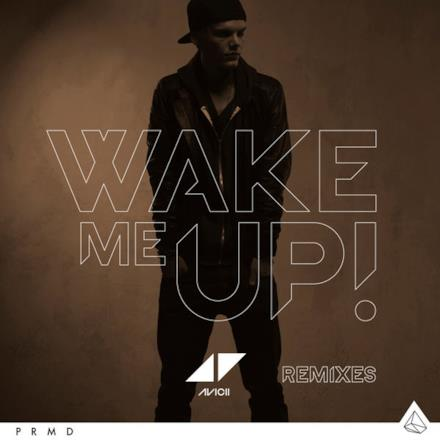 Wake Me Up (Remixes) - Single