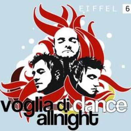 Voglia di Dance All Night - EP