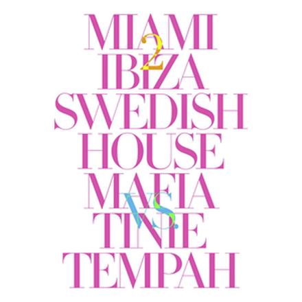 Miami 2 Ibiza - EP
