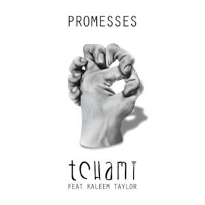 Promesses (feat. Kaleem Taylor) - EP