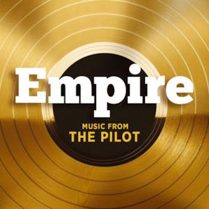 Empire: Music From the Pilot - EP