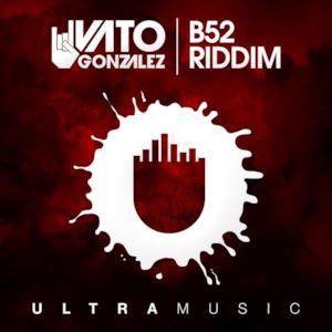 B52 Riddim (Radio Edit) - Single