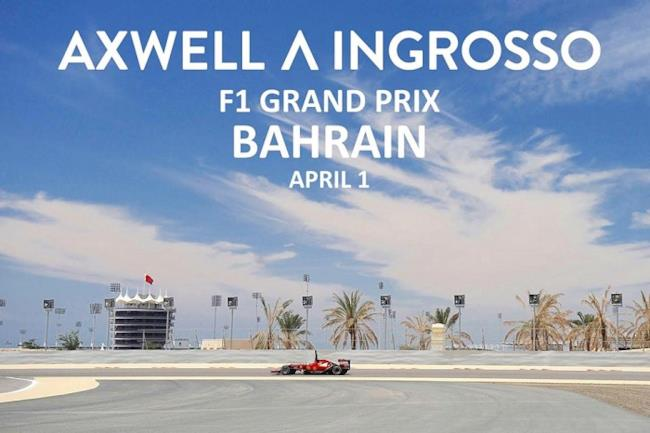 Axwell Ingrosso Bahrain