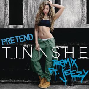 Pretend Remix (feat. Jeezy) - Single