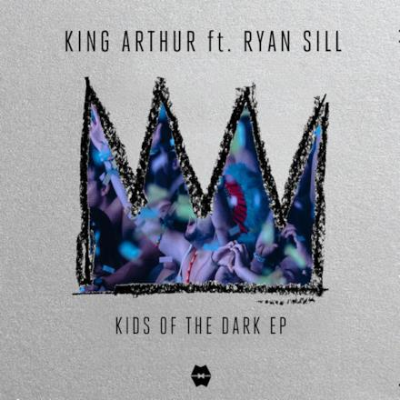 Kids of the Dark (feat. Ryan Sill) - EP